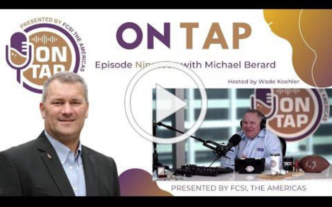 FCSI On Tap Interview featuring Mike Berard